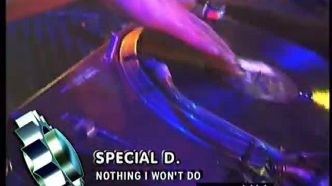 Special D - Nothing I Won't Do ( viva tv )