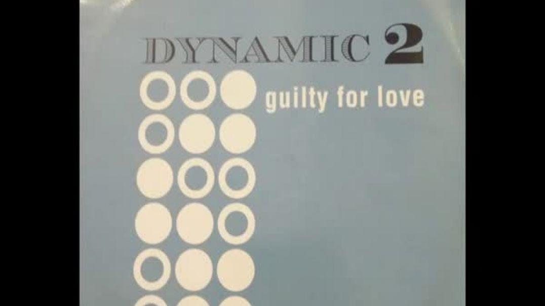 Dynamic 2 - Guilty For Love (Mars FM Cut Mix)