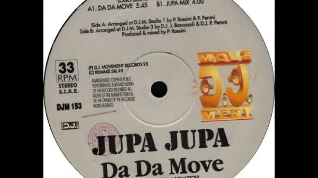 Jupa Jupa - Da Da Move (Jupa Mix)