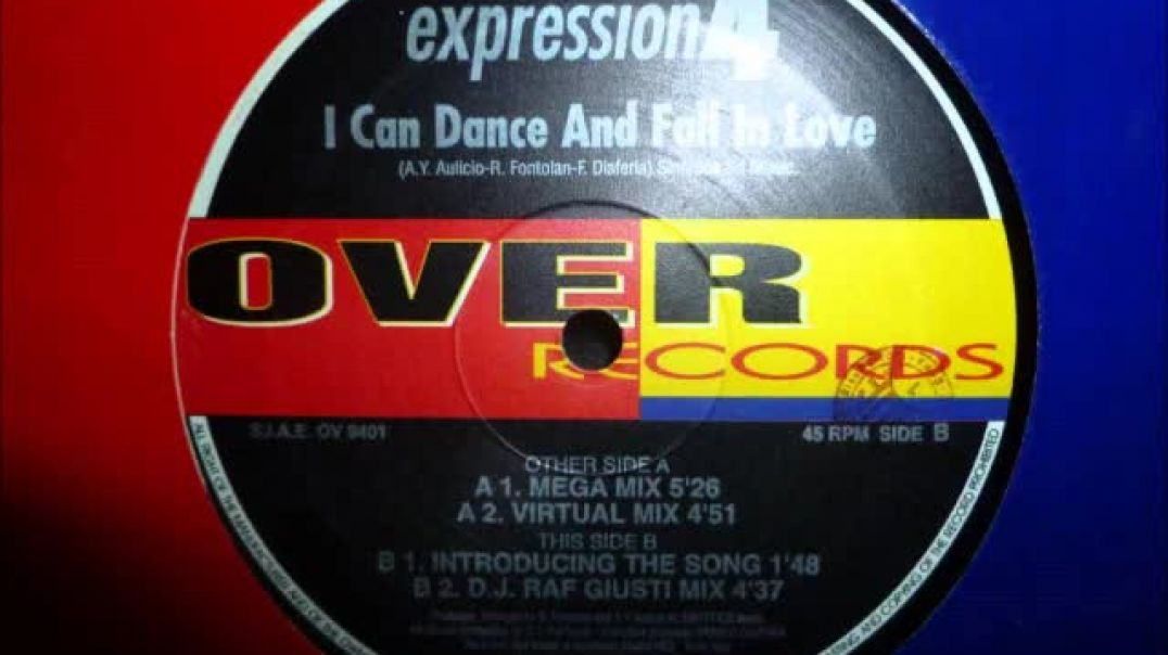 Expression 4 - I Can Dance And Fall In Love ( Mega Mix )