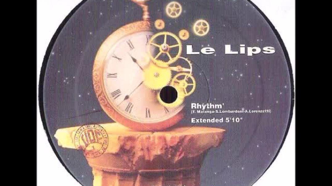 Le Lips - Rhythm (Extended)
