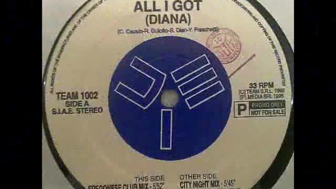Diana - All I Got (F.V. Dance Mix)