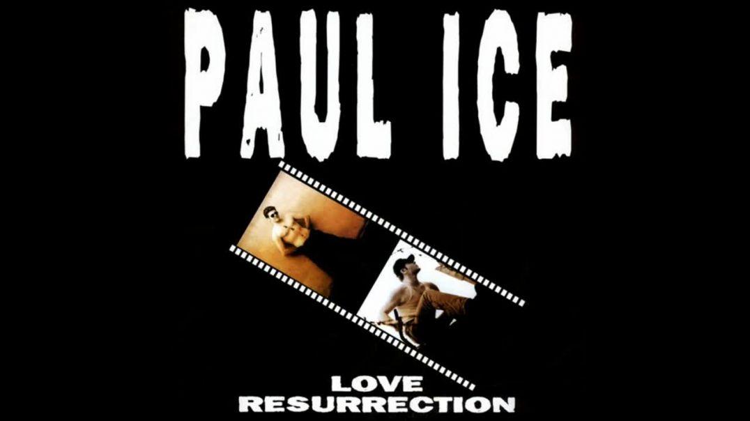 Paul Ice - Love Resurrection (Dance Edit)