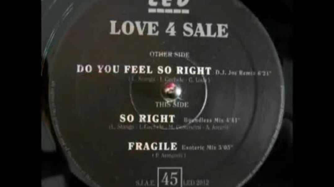 Love 4 Sale - Do You Feel So Right