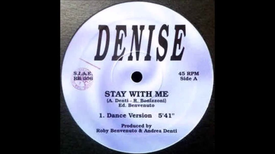 Denise - Stay With Me (Extended)