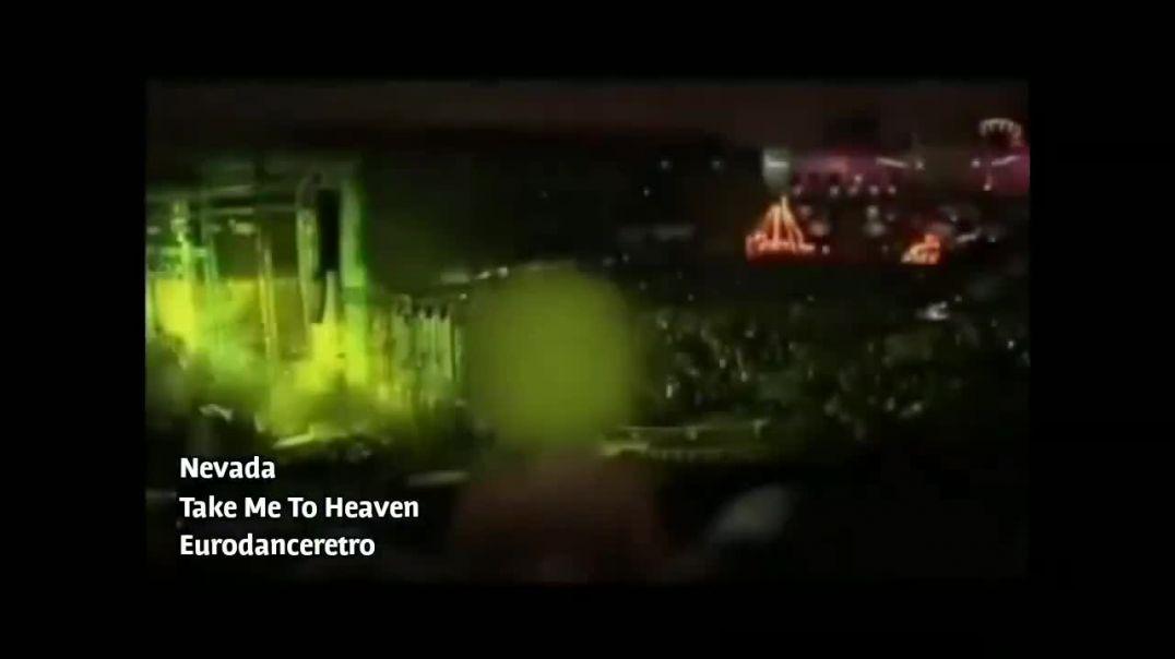 Nevada - Take Me To Heaven