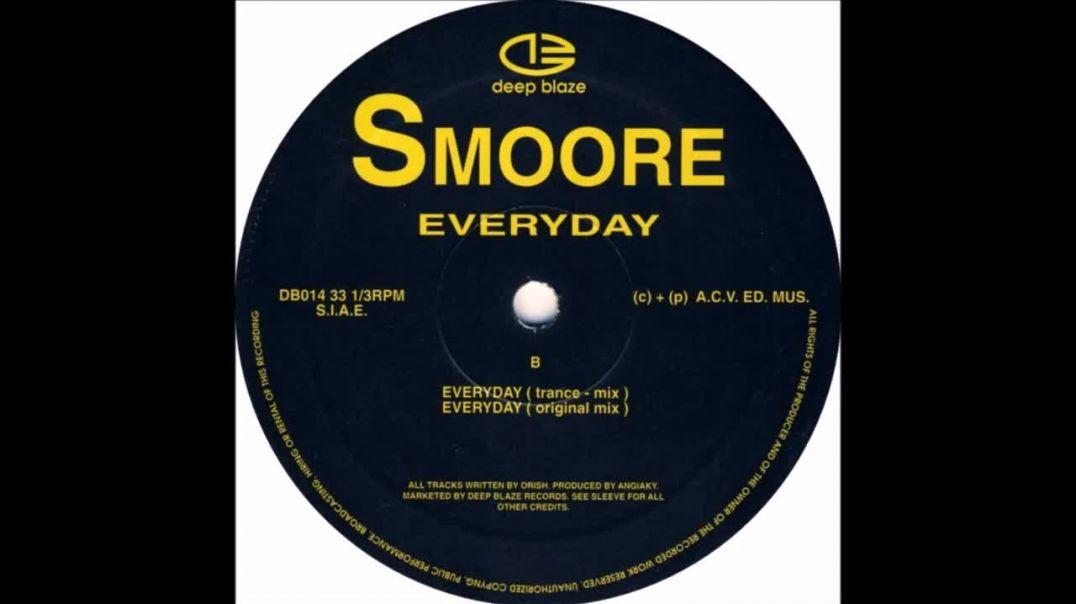 Smoore - Everyday (Trance Mix)