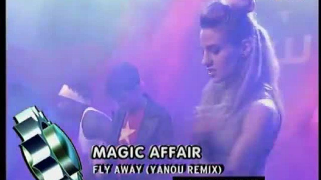 Magic Affair - Fly Away (Yanou Remix) ( viva tv )