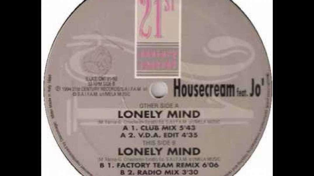 Housecream ft Jo' - Lonely Mind