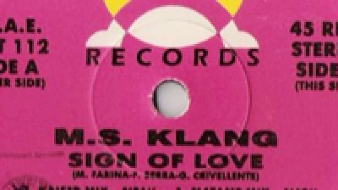 M.S. Klang - Sign of love (Matame mix)