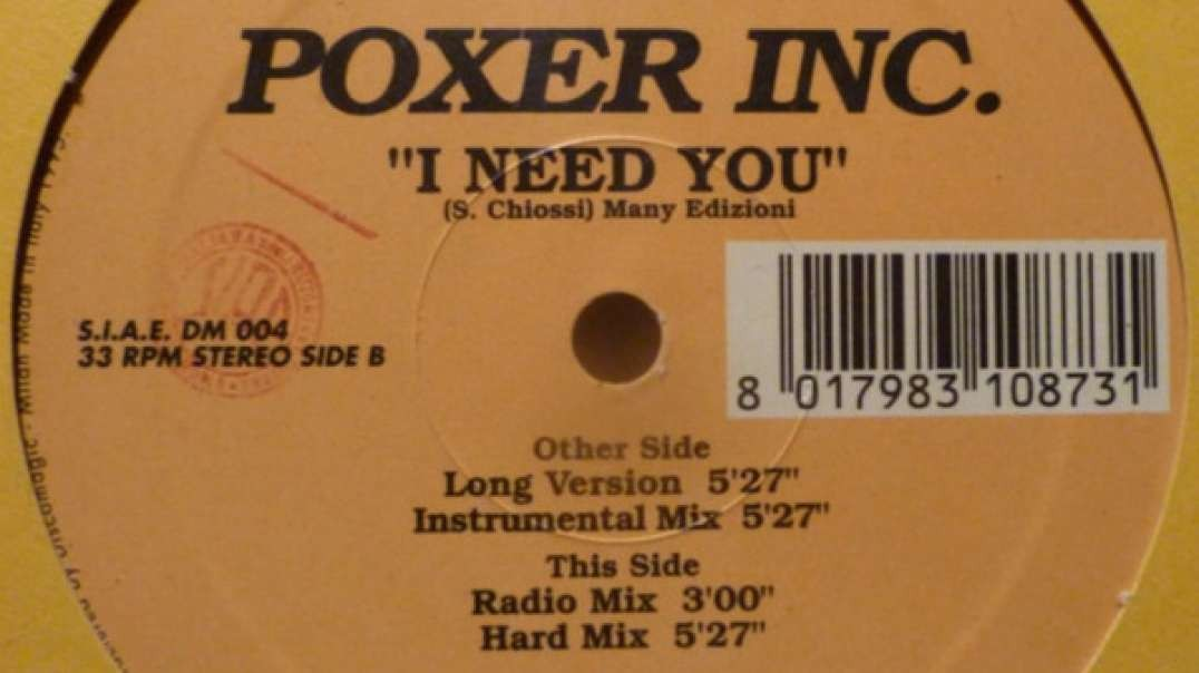 Poxer Inc. - I Need You (Long Version)