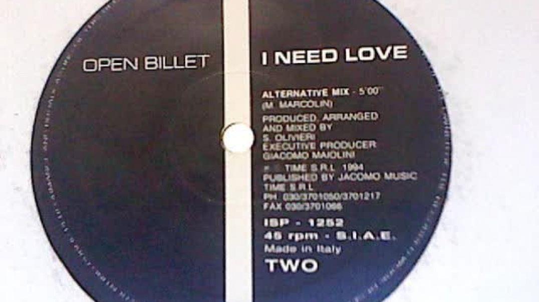 Open Billet - I Need Love (Alternative Mix)