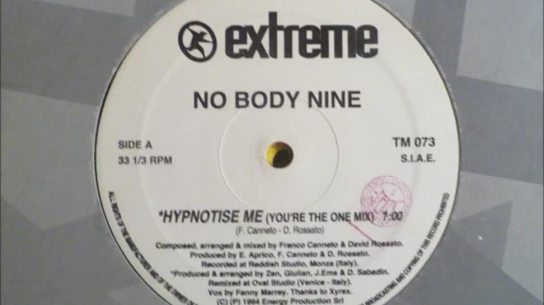 No Body Nine - Hypnotise Me