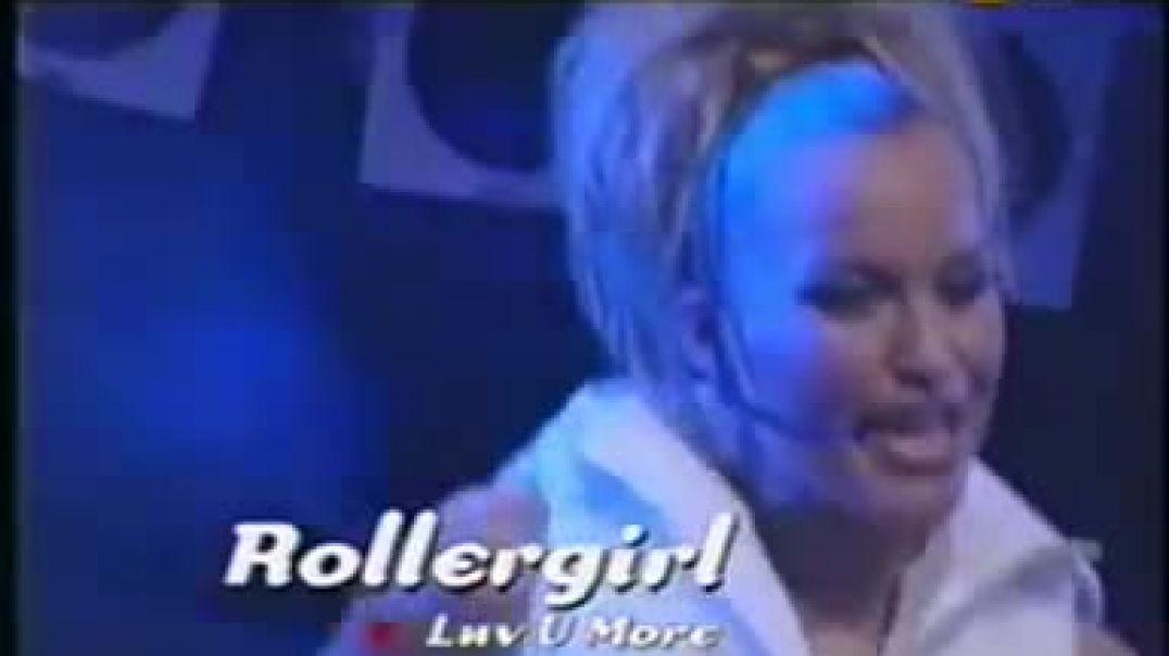 Rollergirl - Luv U More ( viva tv )