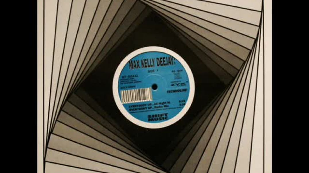 Max Kelly Deejay - Everybody Up (All Night Mix)