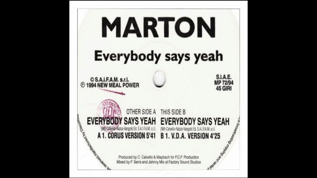 Marton - Everybody Say Yeah (Corus Version)