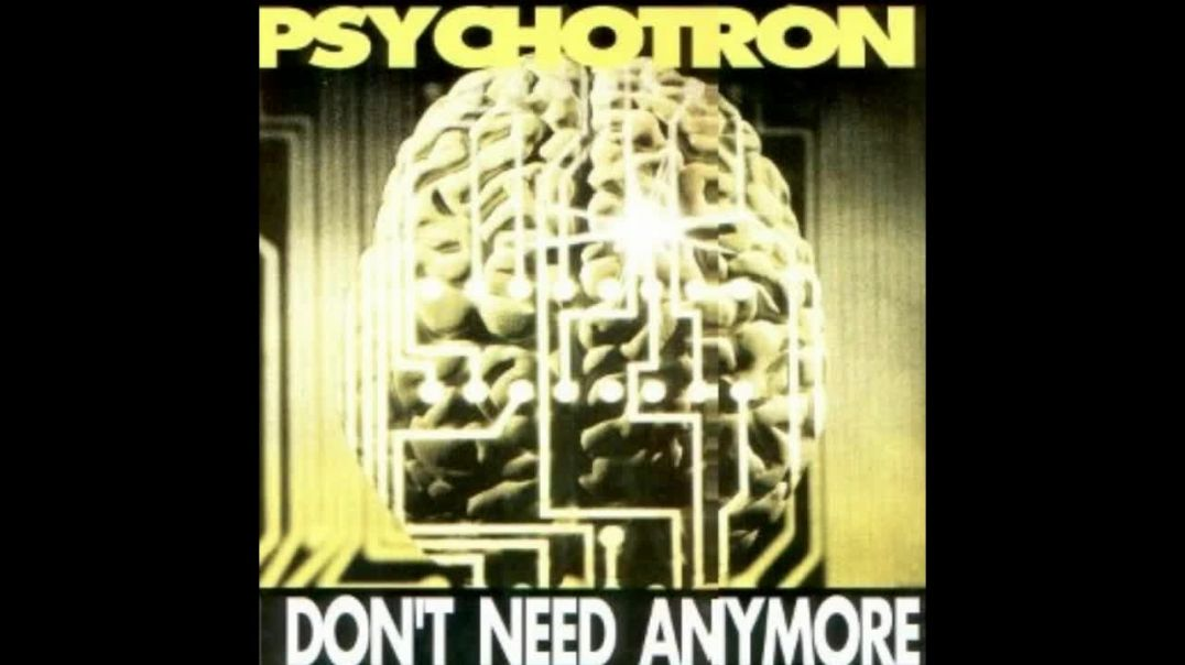 Psychotron - I Don't Need Anymore (Heaven Remix)