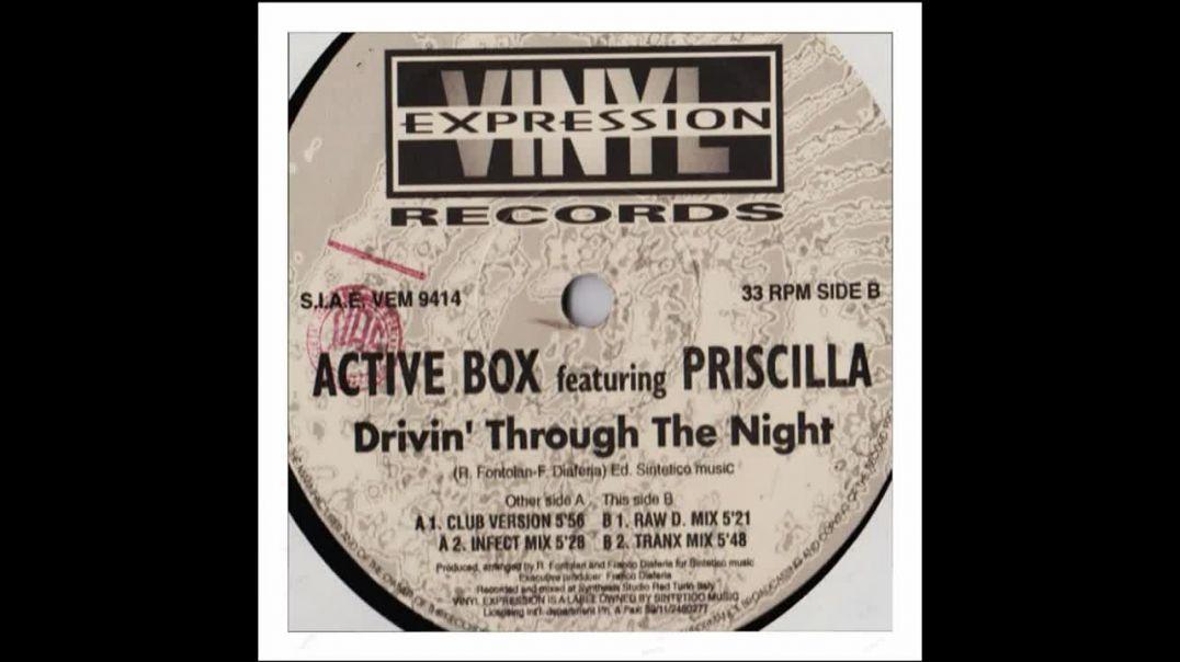 Active Box ft Priscilla - Drivin' Through The Night (Raw D. Mix)