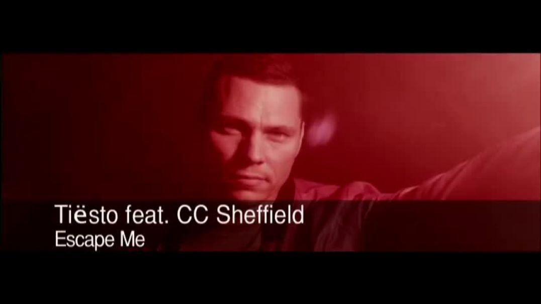 Tiësto ft CC Sheffield - Escape Me
