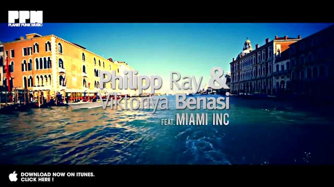 Philipp Ray & Viktoriya Benasi ft Miami Inc - Bailar Bailar (CJ Stone Video Edit)