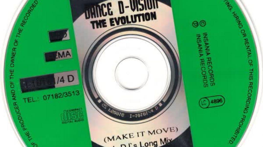 Dance D-Vision - The Evolution (Make It Move) (DJ's Long Mix)