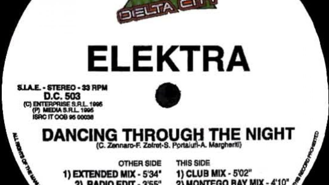Elektra - Dancing Through The Night (Extended Mix)