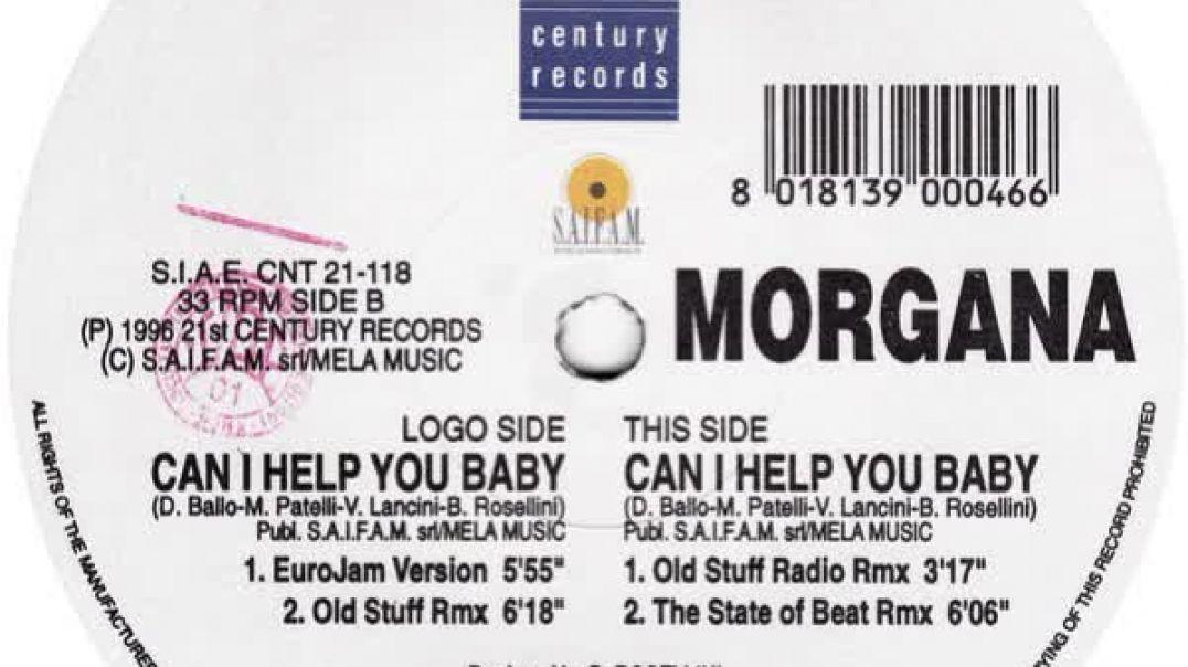 Morgana - Can I Help You Baby (EuroJam Version)