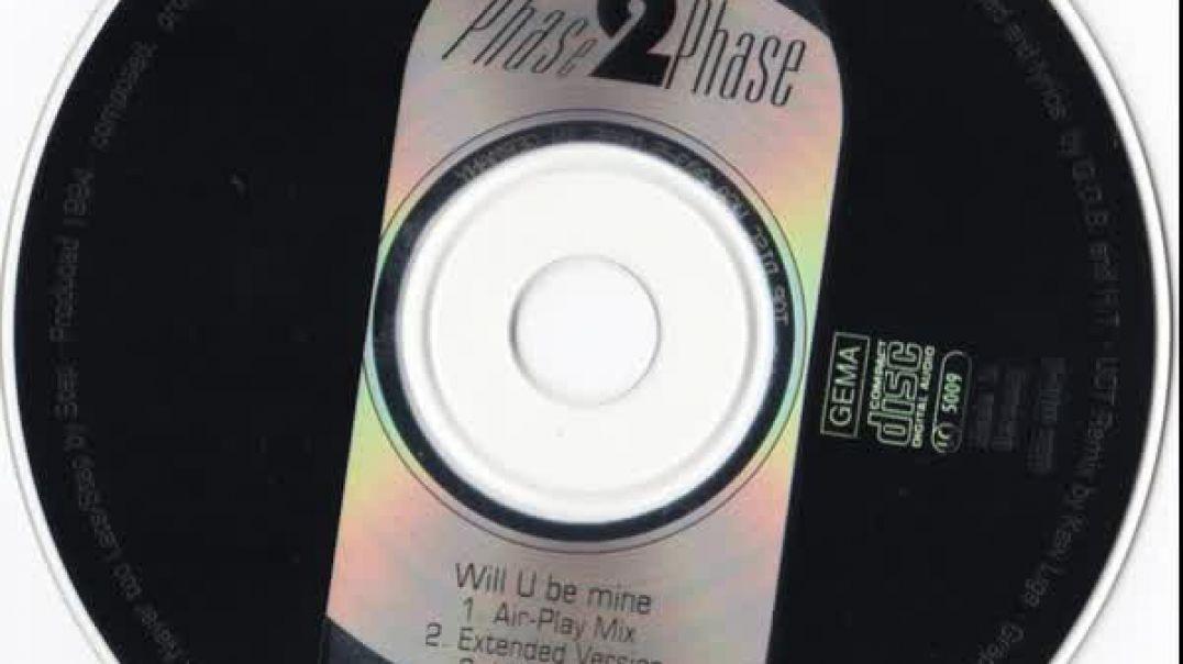 Phase 2 Phase - Will U Be Mine (Alternative Radio Edit)