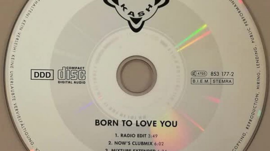 Mr. Kash - Born To Love You (Mixture Extended)