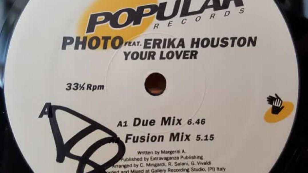 Photo ft Erika Houston - Your Lover (Euro Mix)