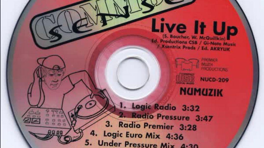 Common Sense - Live It Up (Radio Pressure)