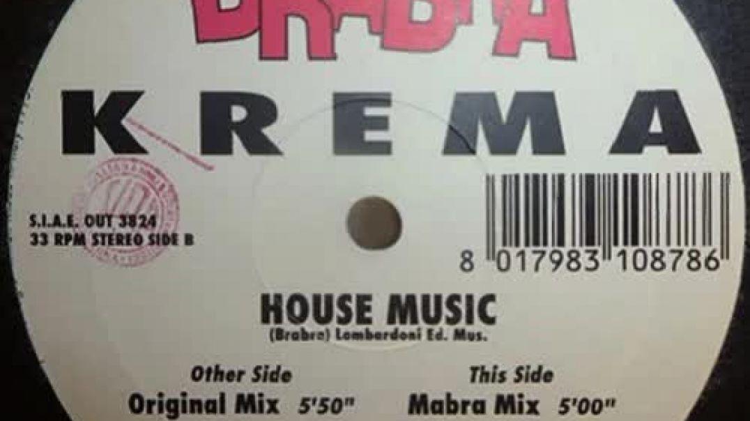 Krema - House Music (Original Mix)