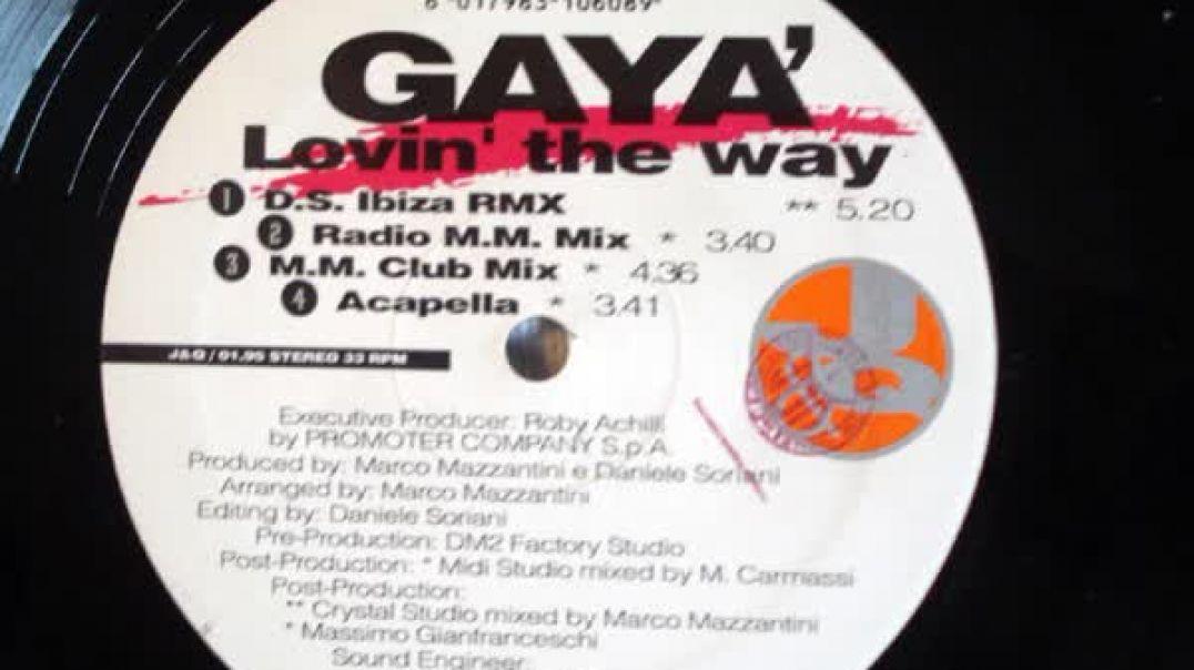 Gaya - Lovin The Way (M.M. Club Mix)