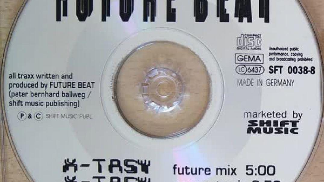 Future Beat - X-Tasy (Past Mix)