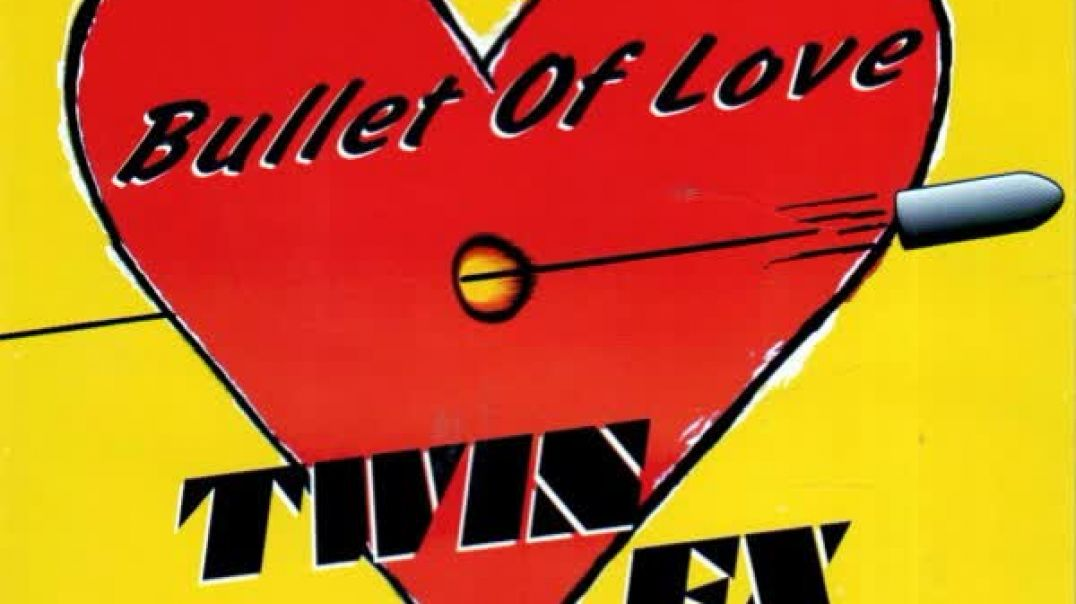 Twin FX - Bullet Of Love (Radio Version)