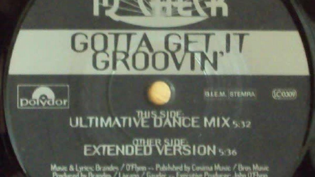 IQ-Check - Gotta Get It Groovin (Ultimate Dance Mix)
