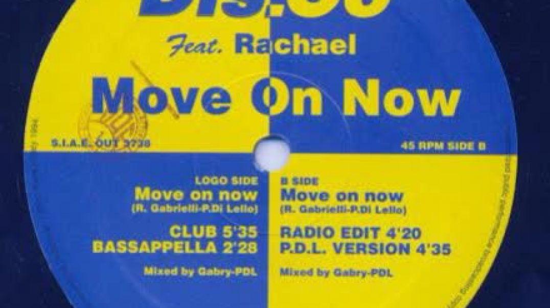 Dis.Co ft Rachel - Move On Now (Radio Edit)