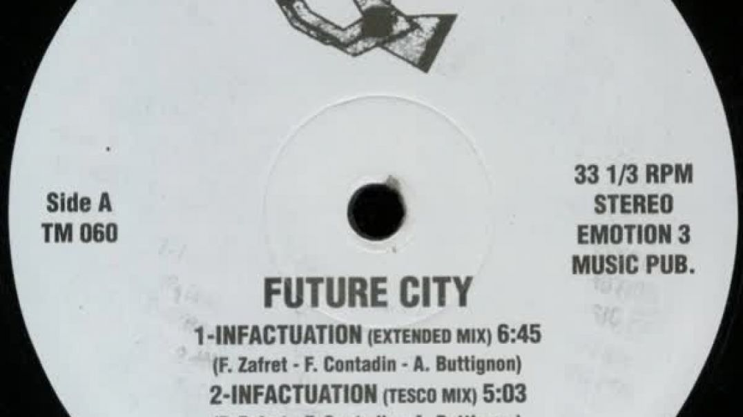 Future City - Infactuation (Extended)