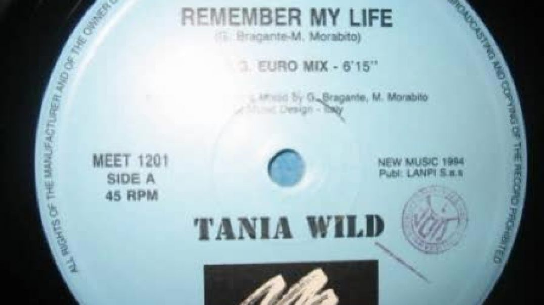 Tanya Wild - I Remember My Life (Another Mix)