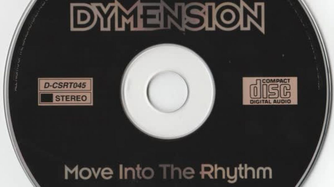 Dymension - Move Into The Rhythm (Original 7'' Mix)