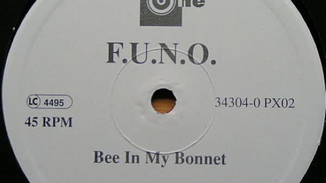 F.U.N.O. - Bee In My Bonnet (Club Mix)