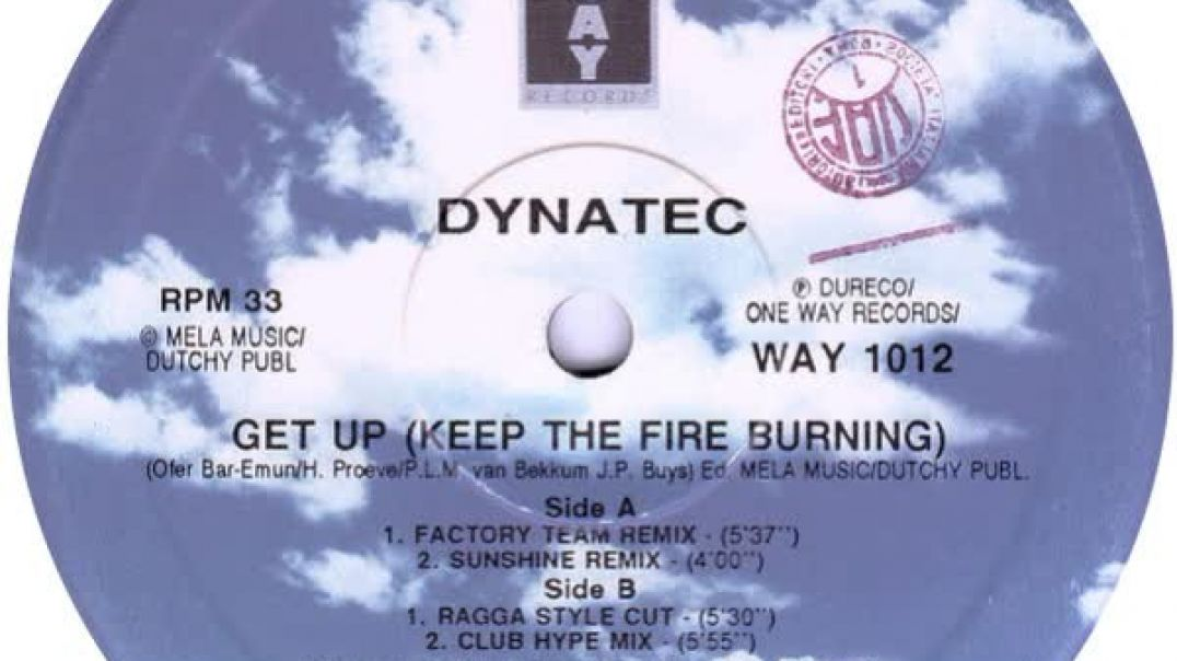 Dynatec - Get Up (Keep The Fire Burning) (Factory Team Remix)