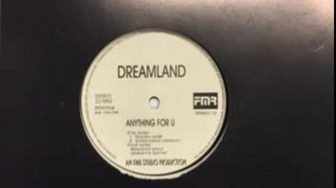 Dreamland - Anything For U (Extended)